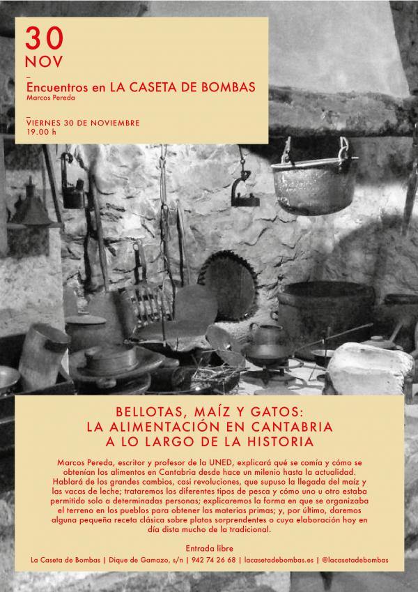 """""""Bellotas, maíz y gatos. La alimentación en Cantabria a lo largo de la historia"""""""